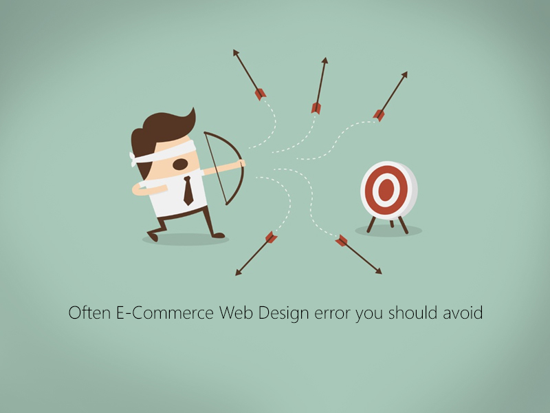 Often E-Commerce Web Design error you should avoid