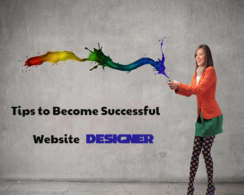 Tips to Become Successful Website Designer