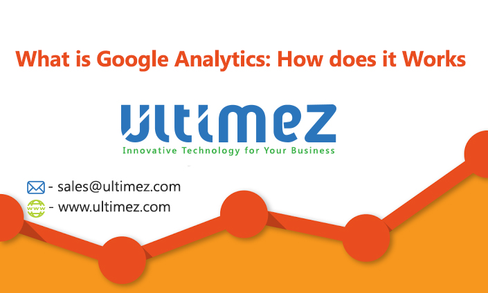 What is Google Analytics: How does it Work, SEO, analytics