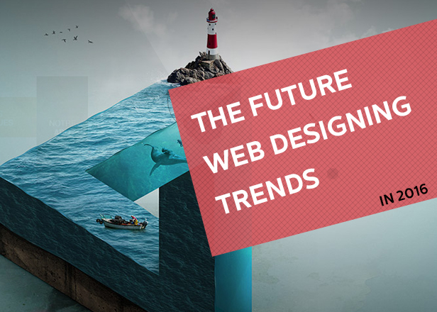 The Future Web Designing Trends