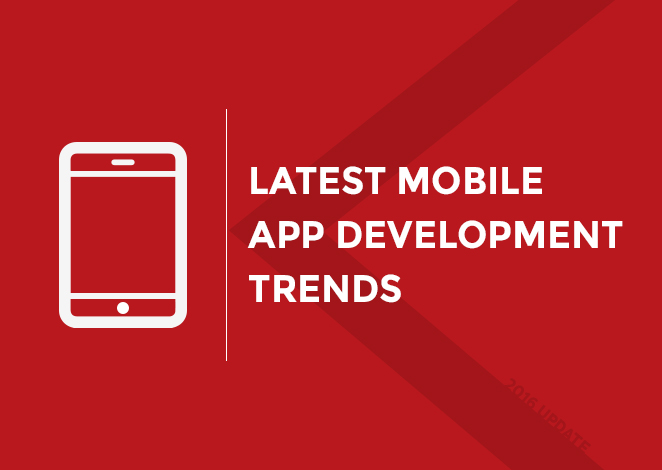 The Latest Mobile App Development trends