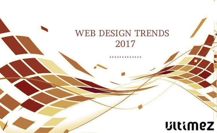 Predictions of Website Design in 2017 | Ultimez