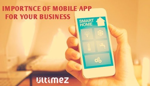 The importance of Mobile App for your business