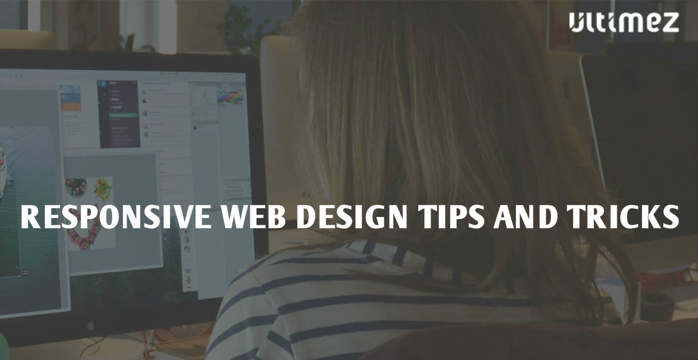 Responsive website design tips and tricks ultimez - Decorating tips and tricks ...