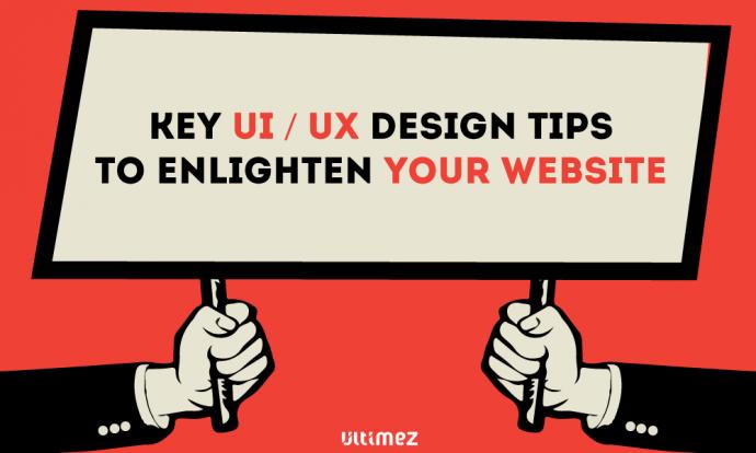 Key UX Design Tips to enlighten your website