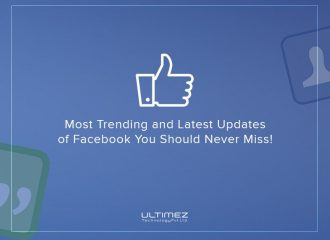 Two Trending and Latest updates of Facebook you should never miss!
